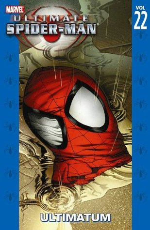 Ultimate Spider-Man, Vol. 22 by Brian Michael Bendis