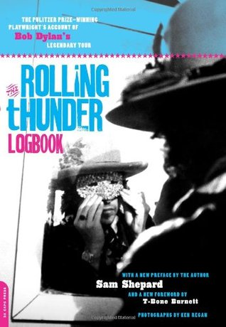 Rolling Thunder Logbook by Sam Shepard
