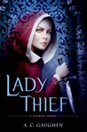 Cover of Lady Thief (Scarlet, #2)