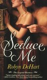 Seduce Me (The Legend Hunters, #1)