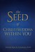 The Seed of Christ/Buddha within You by Simon  Kim