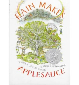Rain Makes Applesauce by Julian Scheer