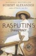 Rasputin's Daughter by Robert Alexander