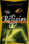 The Religion  (Tannhauser Trilogy, #1)