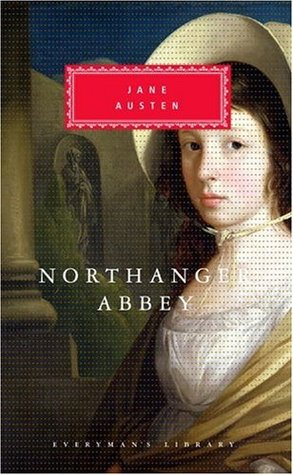 Northanger Abbey (Everyman's Library, #109)