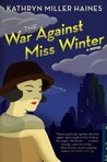 The War Against Miss Winter (Rosie Winter, #1)