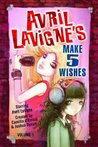 Avril Lavigne's Make 5 Wishes, Vol. 1