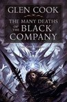 The Many Deaths of the Black Company (The Chronicles of the Black Company, #9-10)