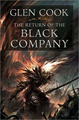 The Return of the Black Company (The Chronicles of the Black Company, #7-8)