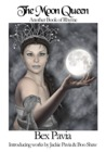 The Moon Queen by Bex Pavia