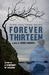 Forever Thirteen by Crissi Langwell