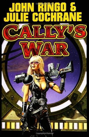 Cally's War by John Ringo