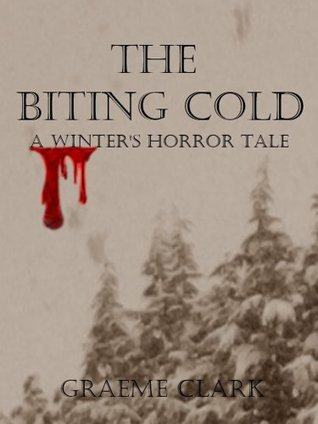 The Biting Cold: A Winter's Horror Tale