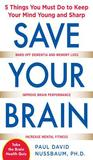 Save Your Brain by Paul Nussbaum