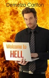 Welcome to Hell by Demelza Carlton