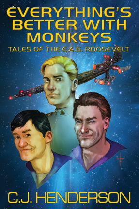 Everything's Better with Monkeys by C.J. Henderson