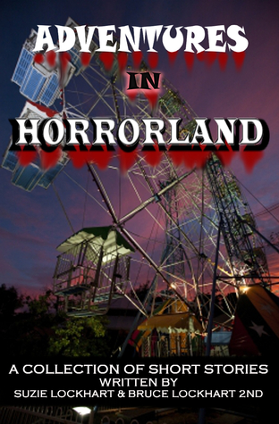 Adventures in Horrorland by Suzie Lockhart
