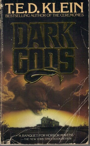 Dark Gods by T.E.D. Klein