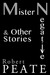 Mister Negative and Other Stories by Robert Peate