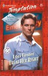 Treat Her Right (Men To The Rescue #4) (Harlequin Temptation, No. 852)