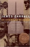 An American Requiem: God, My Father & the War That Came Between Us