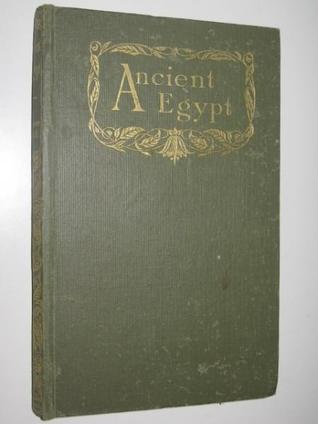 Ancient Egypt by Maurice Maeterlinck