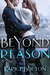Beyond Reason (Beyond Love Series, #3)