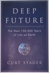 Deep Future: The Next 100,000 Years Of Life On Earth cover image