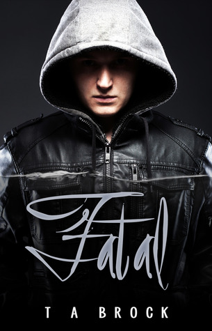 Fatal by T.A. Brock
