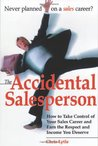 The Accidental Salesperson Accidental Salesperson by Chris Lytle