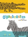 Alphabeasties: And Other Amazing Types