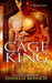 The Cage King by Danielle Monsch