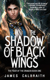 The Shadow of Black Wings (The Year of the Dragon, #1)