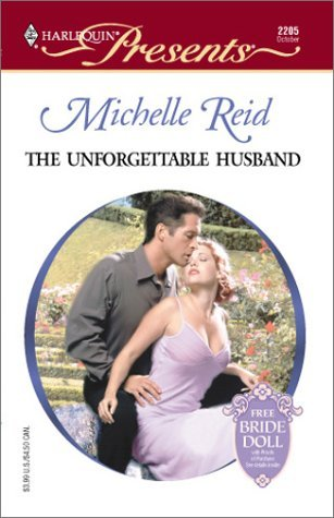 The Unforgettable Husband (Amnesia) (Harlequin Presents, #2205)