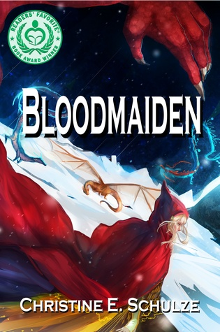 Bloodmaiden by Christine E. Schulze