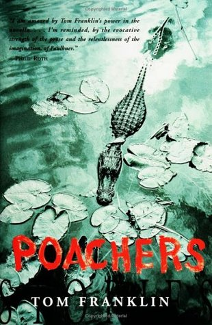 Poachers by Tom Franklin