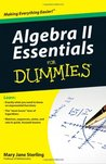 Algebra II Essentials For Dummies (For Dummies (Math & Science))