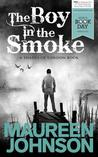 The Boy in the Smoke (Shades of London, #.5)