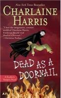 Dead as a Doornail by Charlaine Harris