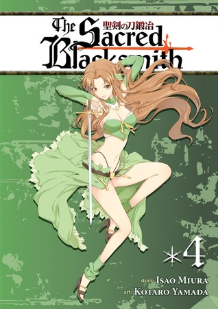 The Sacred Blacksmith Vol. 4