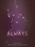 Always by Amanda  Weaver