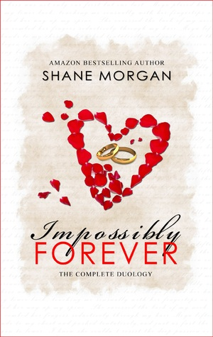 Impossibly Forever by Shane Morgan