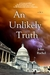 An Unlikely Truth by John Rachel