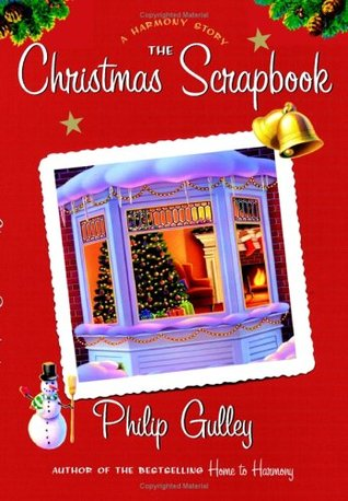 The Christmas Scrapbook: A Harmony Story (Harmony, #6.5)