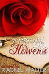 A Message of Flowers (A Pocono Valley Romance)