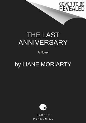 the last anniversary by liane moriarty reviews