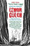 Lemon Gulch: The Comic Cult Novel!