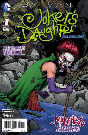 Batman: Joker's Daughter (The New 52!)