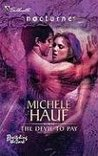 The Devil To Pay (Bewitch the Dark, #4)