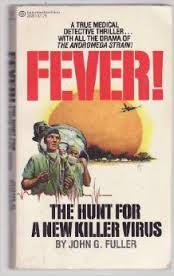 Fever!: The Hunt for a New Killer Virus